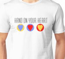 Hand On Your Heart Unisex T-Shirt