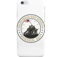 Remember Our Heroes - Memorial Day iPhone Case/Skin