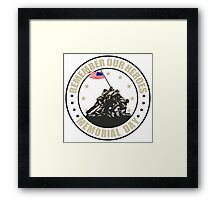 Remember Our Heroes - Memorial Day Framed Print