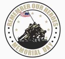 Remember Our Heroes - Memorial Day by EthosWear