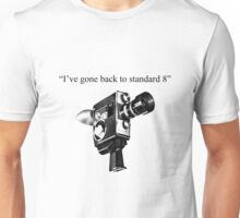 """I've gone back to standard 8"" Unisex T-Shirt"