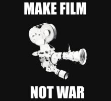 make film not war by mandj