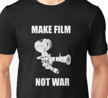 make film not war Unisex T-Shirt