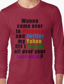 Popular Saying Long Sleeve T-Shirt