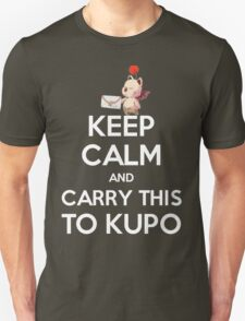 FF9 - Keep Calm and Carry This to Kupo Unisex T-Shirt