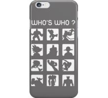 Who's who ? iPhone Case/Skin