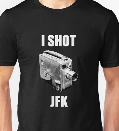 I shot jfk Unisex T-Shirt