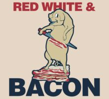 red white and bacon by Boogiemonst