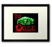 The Ooze Framed Print
