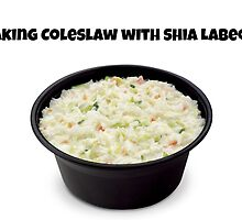 Making Coleslaw with Shia LaBeouf by bubblybrit10