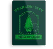 Starling City Vigilante Club 2 Metal Print