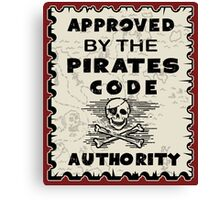 Pirates Code Approved Canvas Print