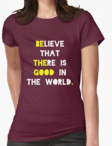 Be The Good Womens Fitted T-Shirt