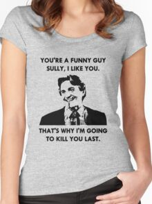Commando - You're a Funny Guy Sully Women's Fitted Scoop T-Shirt
