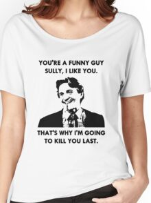 Commando - You're a Funny Guy Sully Women's Relaxed Fit T-Shirt