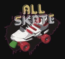 All skate by Robert Chawner