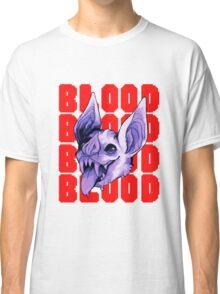 BLOODBLOODBLOOD Classic T-Shirt