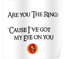 Lord Of The Rings Pick-Up Line (Light) Poster