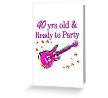 40 YR OLD ROCK STAR Greeting Card