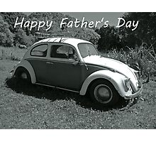 """VW Beetle - """"Happy Father's Day"""" Card Photographic Print"""