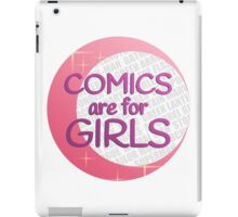 Comics Are for Girls iPad Case/Skin