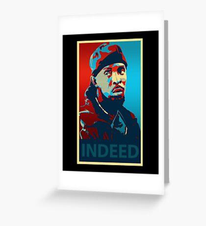 Omar Indeed Greeting Card