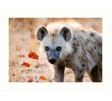 YEAH, I AM WATCHING YOU! - Spotted Hyaena - Crocuta crocuta Art Print