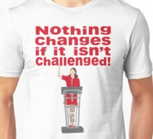 Nothing changes... (version 1)  Unisex T-Shirt
