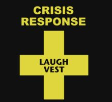 Crisis Response Laugh Vest - Yellow Lettering, Funny by Ron Marton