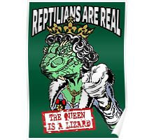 Reptilians Are Real - The Queen Is A Lizard Poster