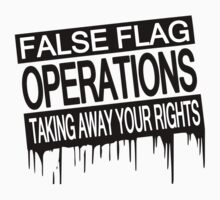 False Flag Operations - Taking Away Your Rights by IlluminNation