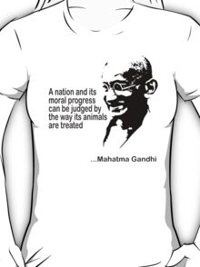 Gandhi Animal Rights T-Shirt T-Shirt
