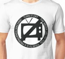 Turn Off Your Television - The Media Lies To You Unisex T-Shirt
