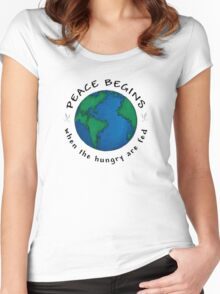 Peace Begins When The Hungry Are Fed Women's Fitted Scoop T-Shirt
