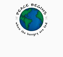 Peace Begins When The Hungry Are Fed Womens Fitted T-Shirt
