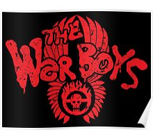 War Boys come out to play! Poster