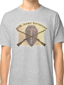 U.S. Infantry - I am the Infantry!  FOLLOW ME! Classic T-Shirt