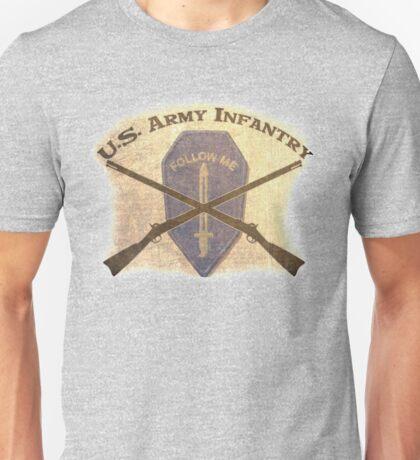 U.S. Infantry - I am the Infantry!  FOLLOW ME! Unisex T-Shirt