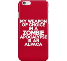 My weapon of choice in a Zombie Apocalypse is an alpaca iPhone Case/Skin