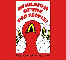 Official Invasion of the Pod People fan t-shirt Version 1.0 Unisex T-Shirt