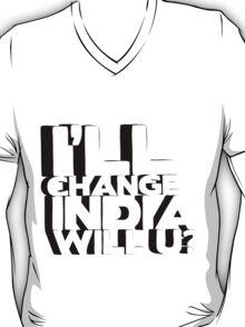 I'll Change India T-Shirt