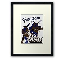 Freedom Is Earned -- WWII Framed Print