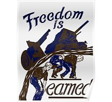 Freedom Is Earned -- WWII Poster