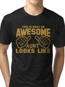 This is What an Awesome Aunt Looks Like Retro Tri-blend T-Shirt