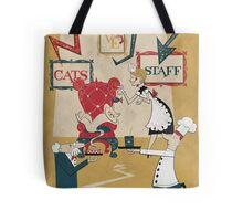 Cats Have Staff Tote Bag