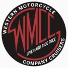 WMCC - Live Hard Ride Free by thehorror