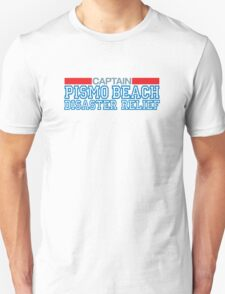Clueless - Captain of the Pismo Beach Disaster Relief Unisex T-Shirt
