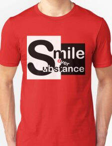 Smile Over Substance, Funny Unisex T-Shirt