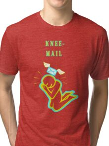 Knee Mail Tri-blend T-Shirt