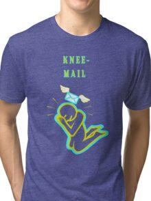 Knee Mail Tri-blend T-Shirt